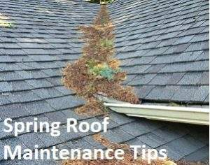 spring roof maintenance tips, roof cleaning, roof repair, marks custom exteriors