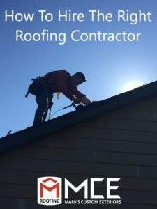 How To Hire the Right Roofing Contractor
