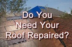 Do you need your roof repaired